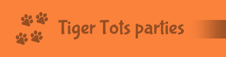 Tiger Tots Party
